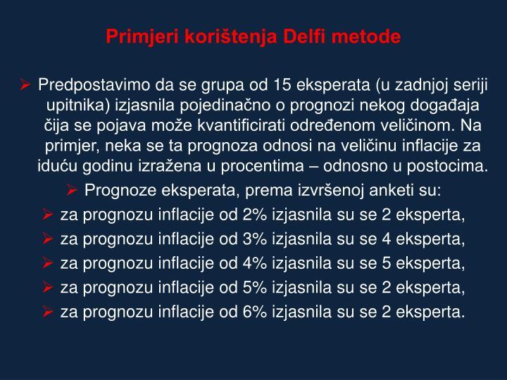 Primjeri korištenja Delfi metode