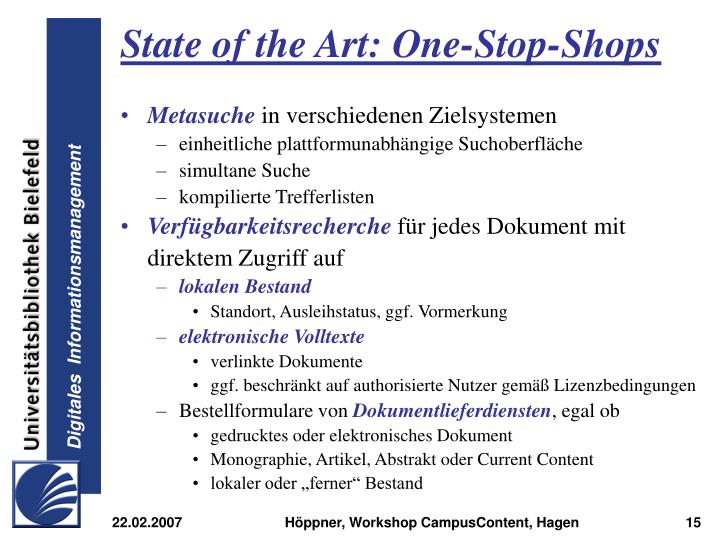 State of the Art: One-Stop-Shops