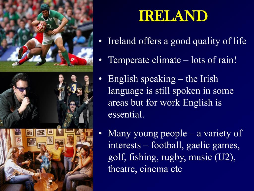 Ireland offers a good quality of life