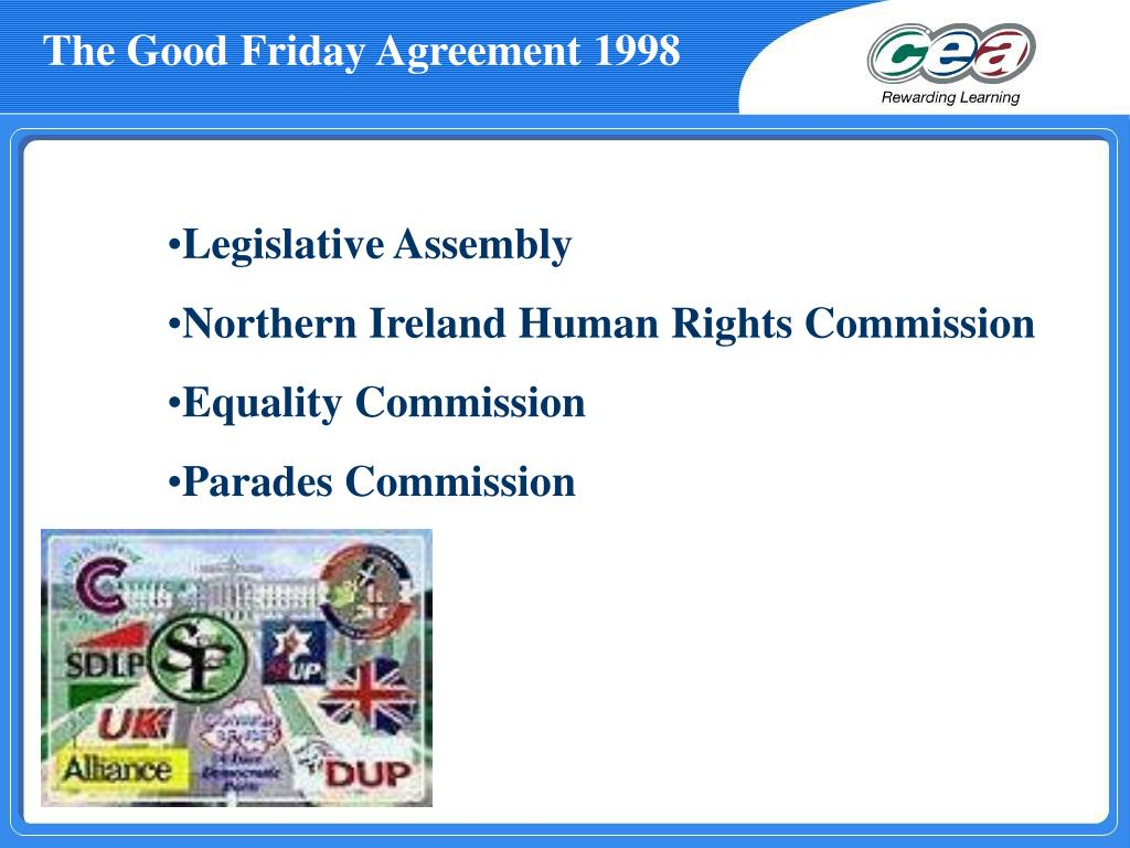 The Good Friday Agreement 1998