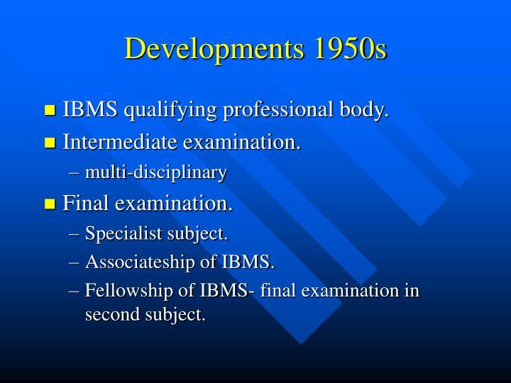 Developments 1950s