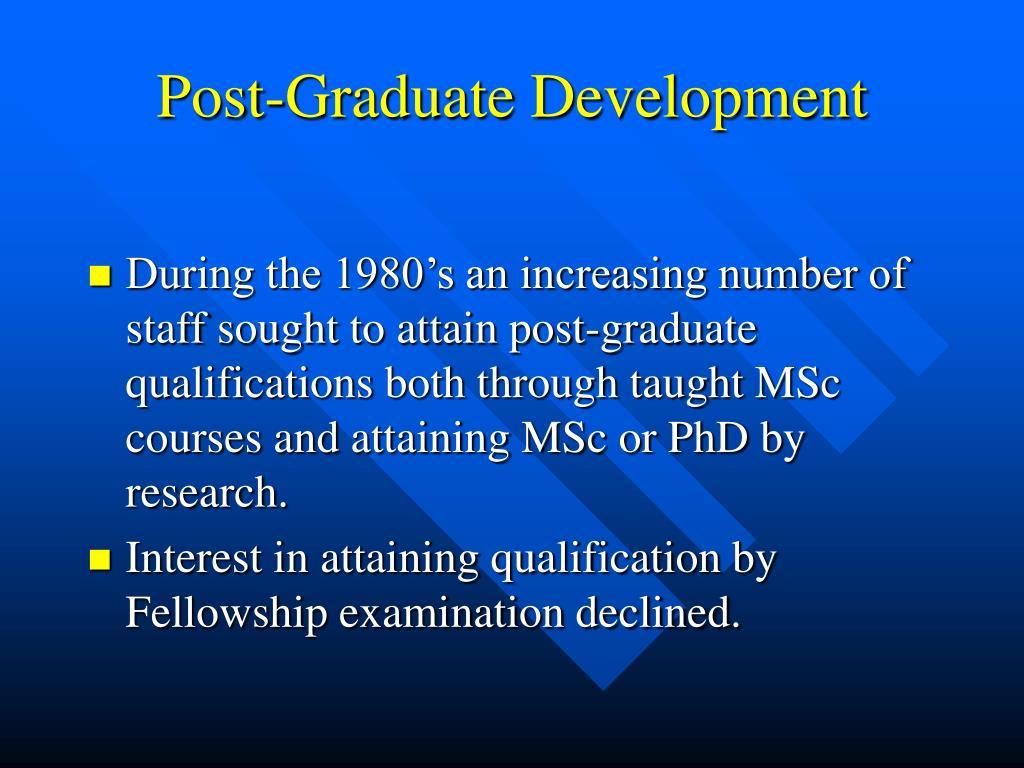 Post-Graduate Development