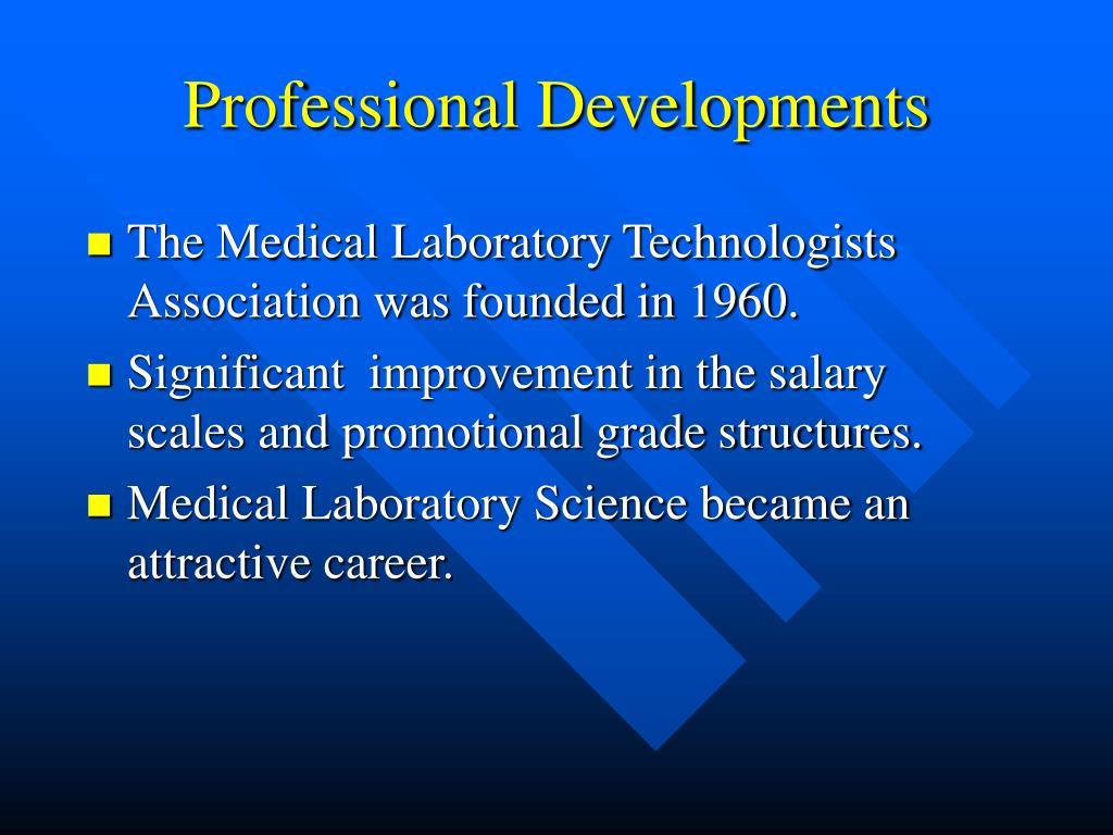 Professional Developments