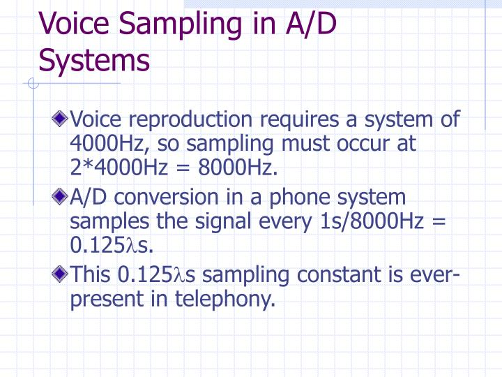 Voice Sampling in A/D Systems