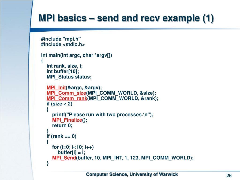 MPI basics – send and recv example (1)