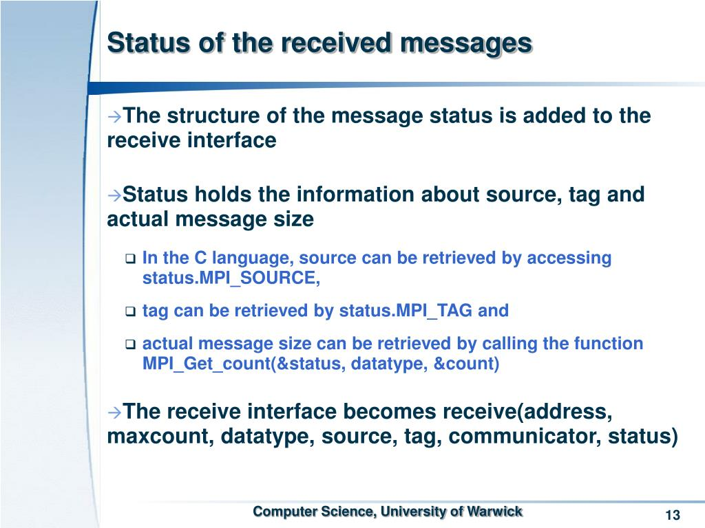 Status of the received messages