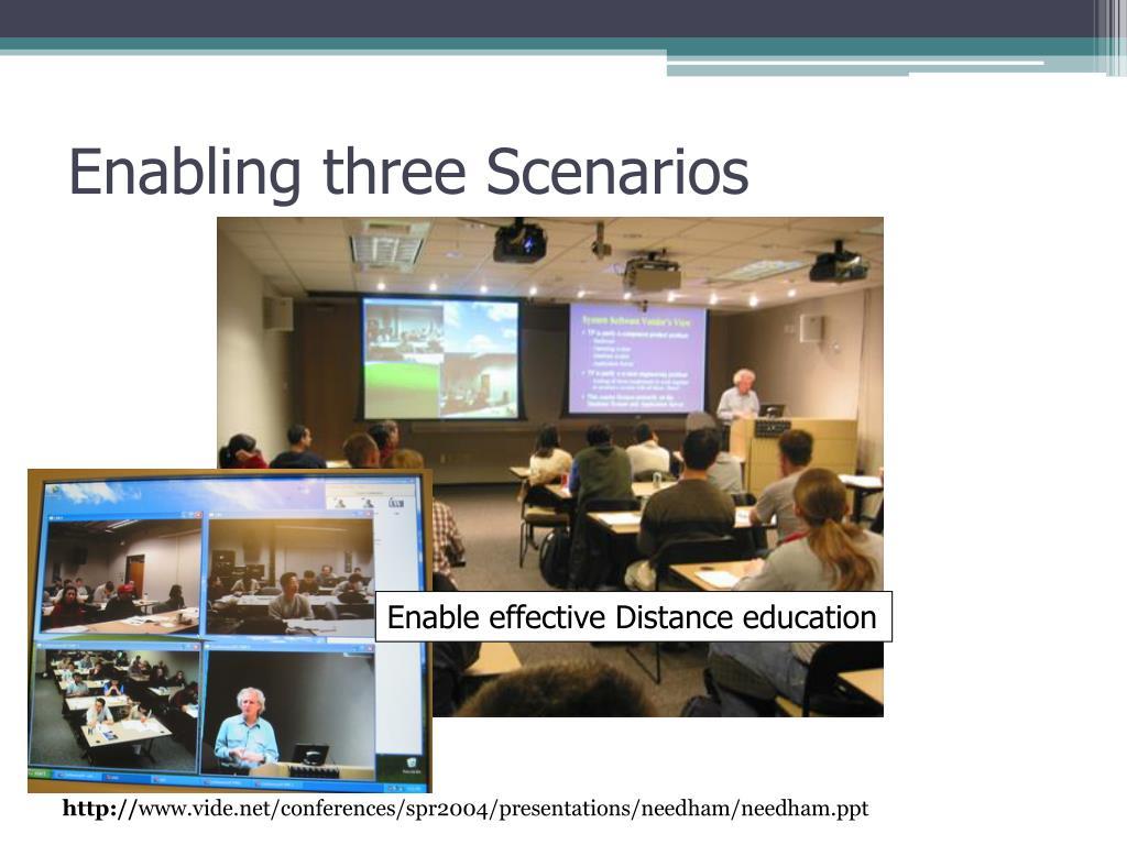 Enabling three Scenarios