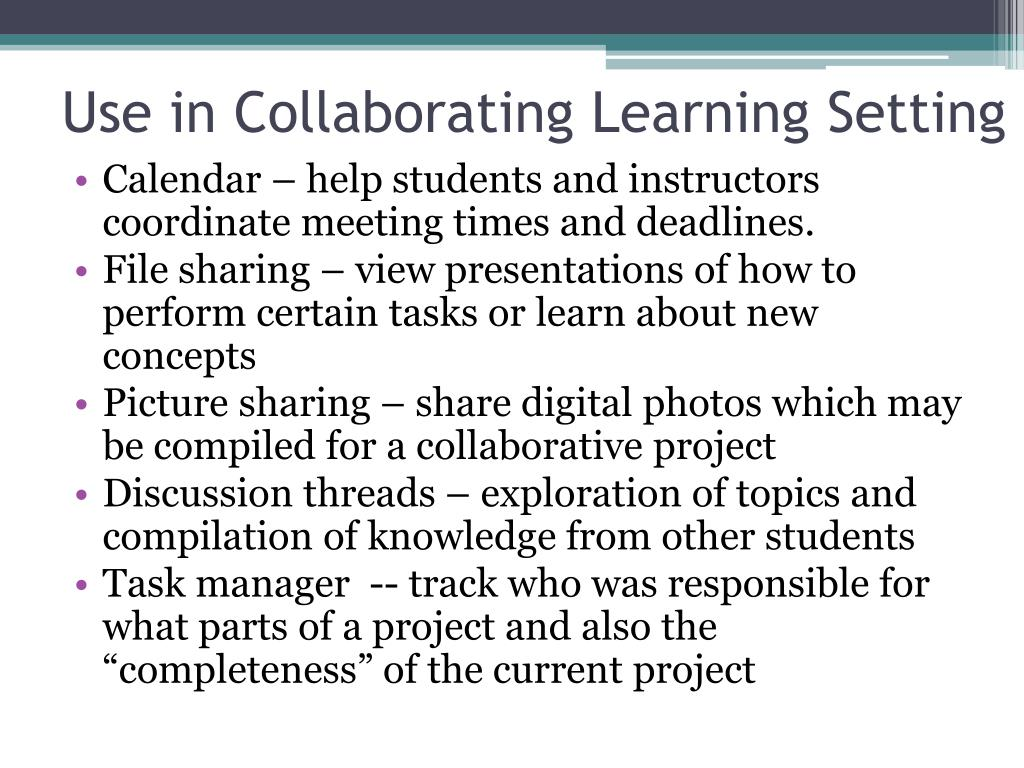 Use in Collaborating Learning Setting