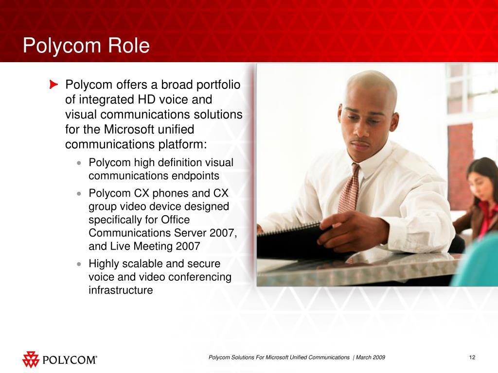 Polycom Role
