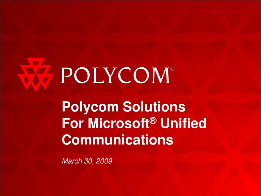polycom solutions for microsoft unified communications l.