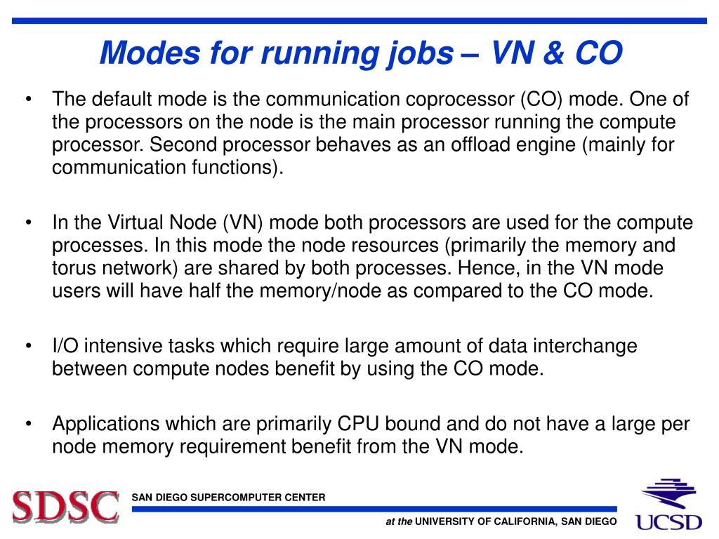 Modes for running jobs – VN & CO