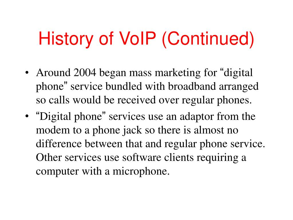 History of VoIP (Continued)