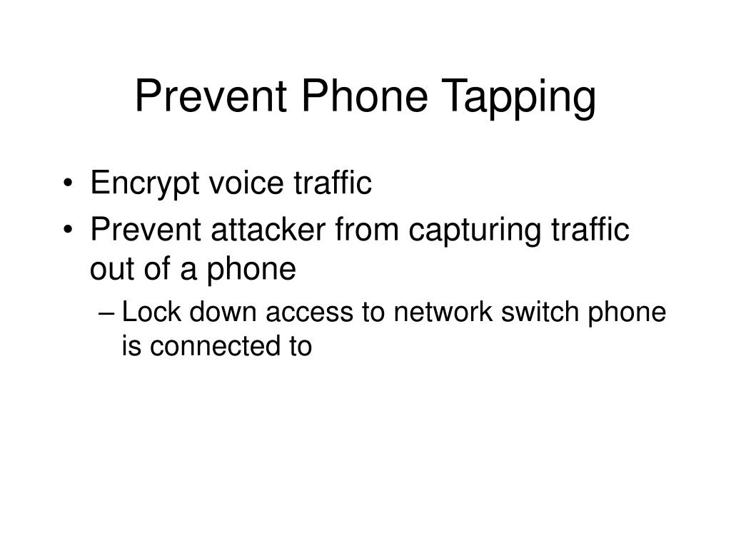 Prevent Phone Tapping