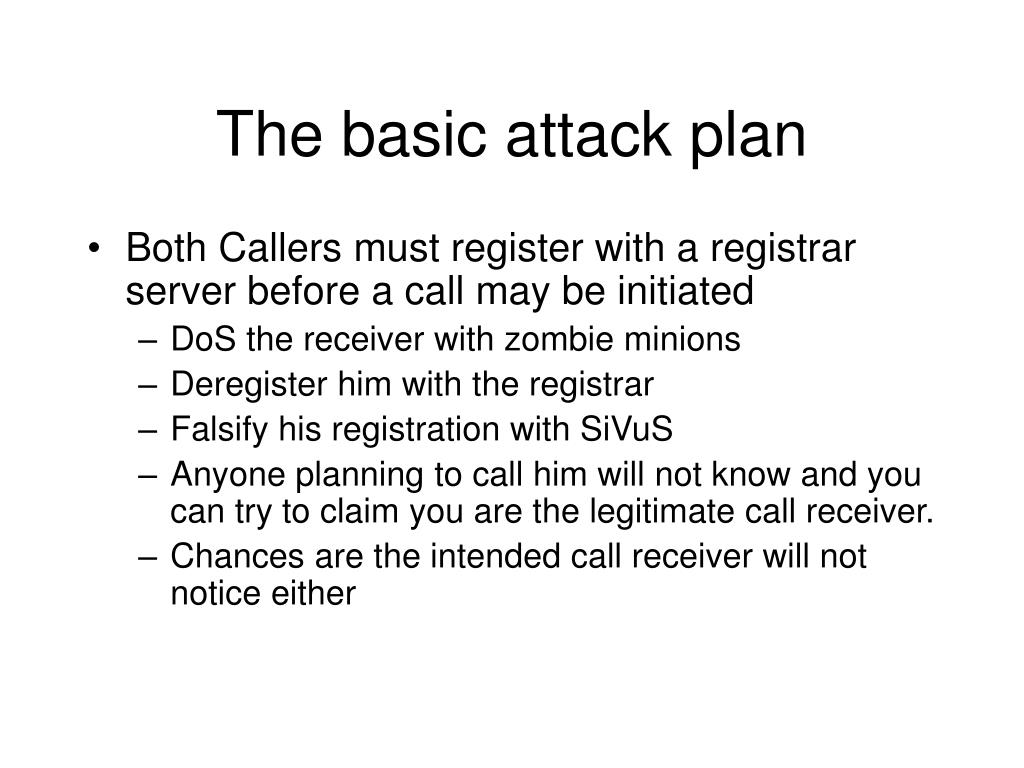 The basic attack plan
