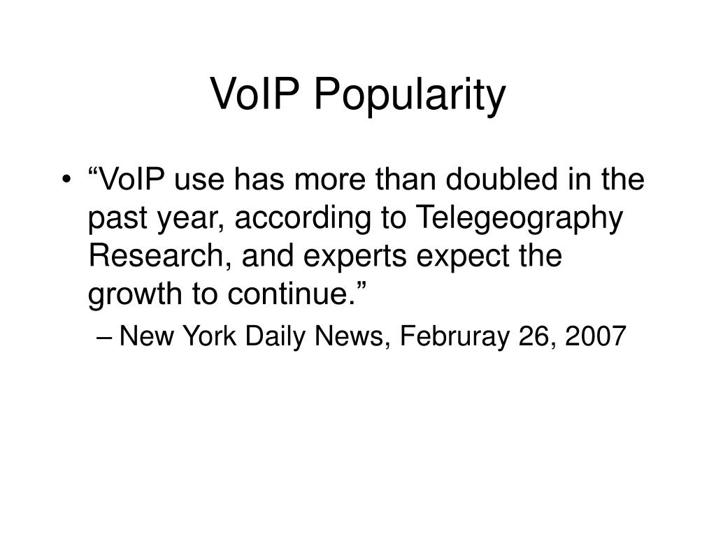 VoIP Popularity