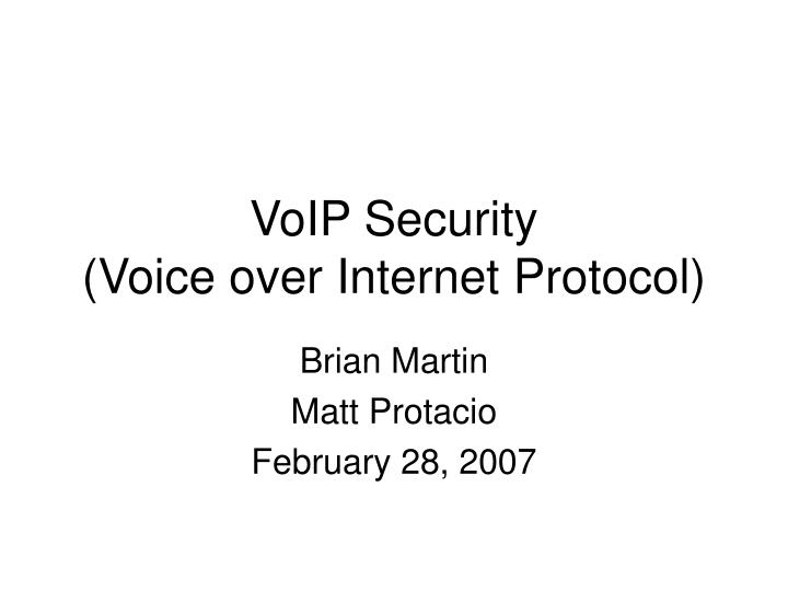Voip security voice over internet protocol