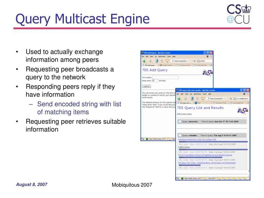 Query Multicast Engine