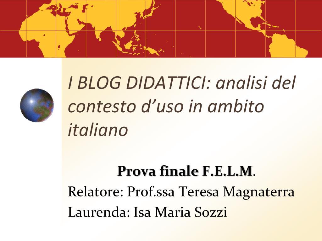 i blog didattici analisi del contesto d uso in ambito italiano l.