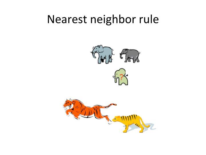 Nearest neighbor rule