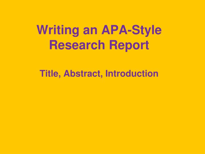 writing an apa style paper for research methods Most papers written in the social sciences, life sciences, nursing, and education usually follow the same basic structure and use apa style although these areas of study may be different, the methods of writing, presenting.