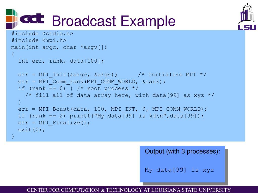 Broadcast Example