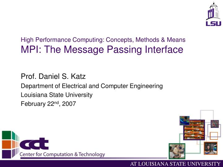 High performance computing concepts methods means mpi the message passing interface