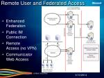 remote user and federated access