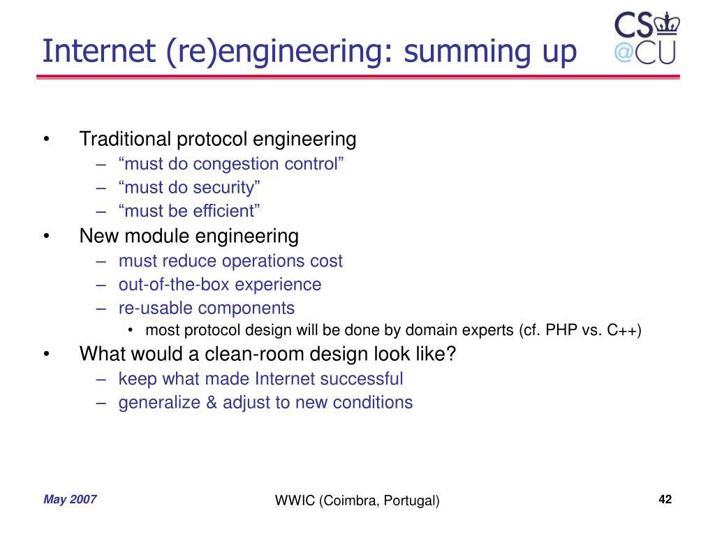 Internet (re)engineering: summing up