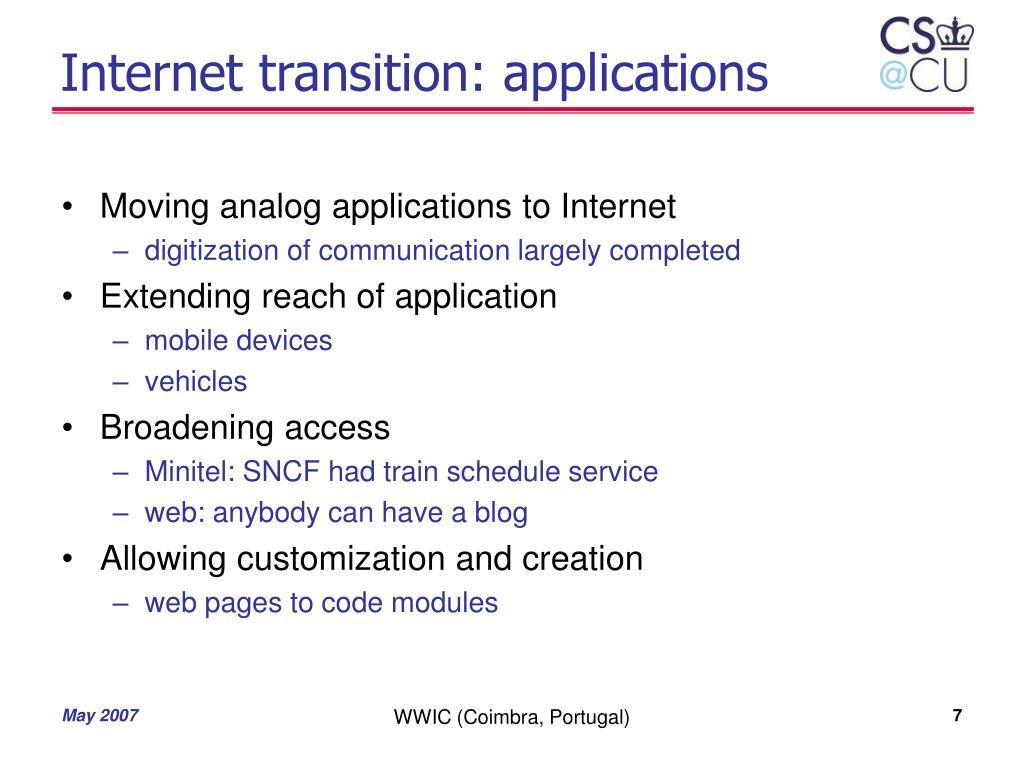 Internet transition: applications