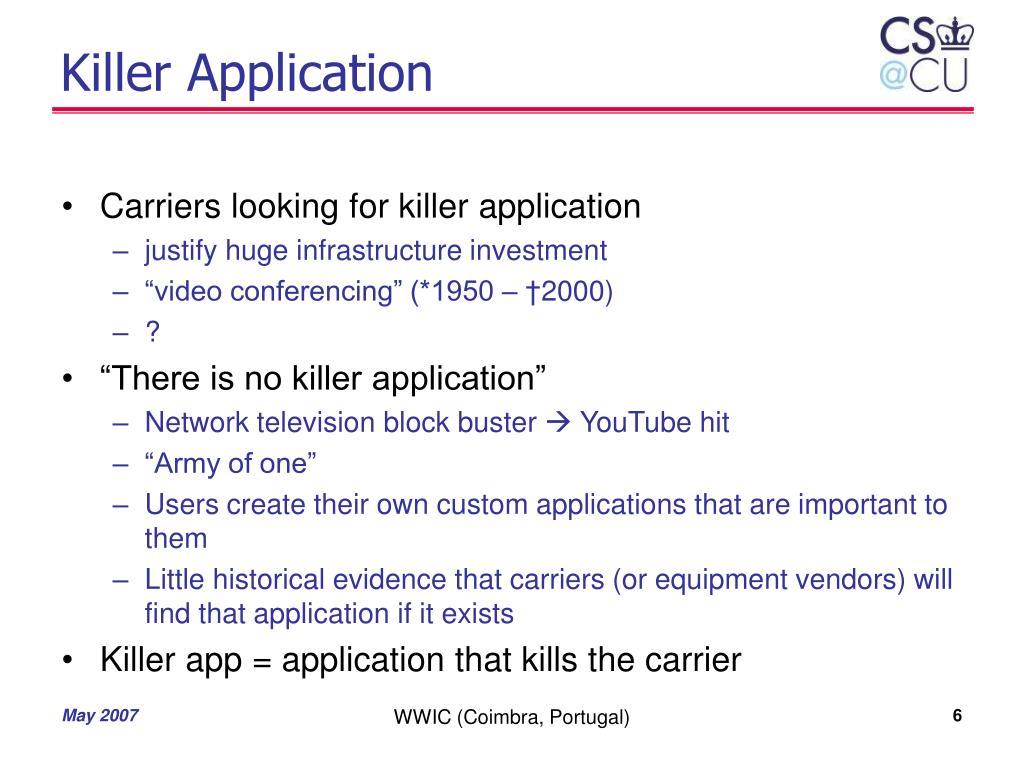 Killer Application
