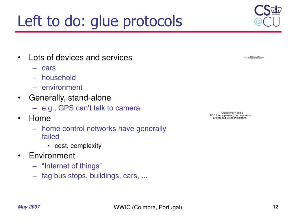 Left to do: glue protocols