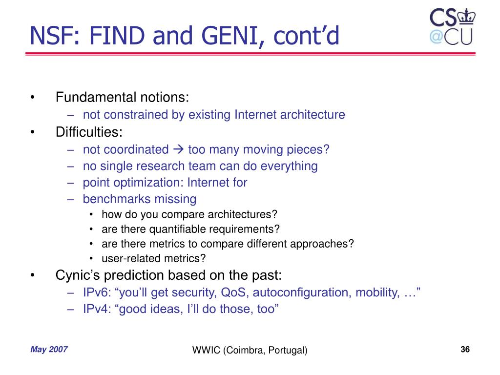NSF: FIND and GENI, cont'd