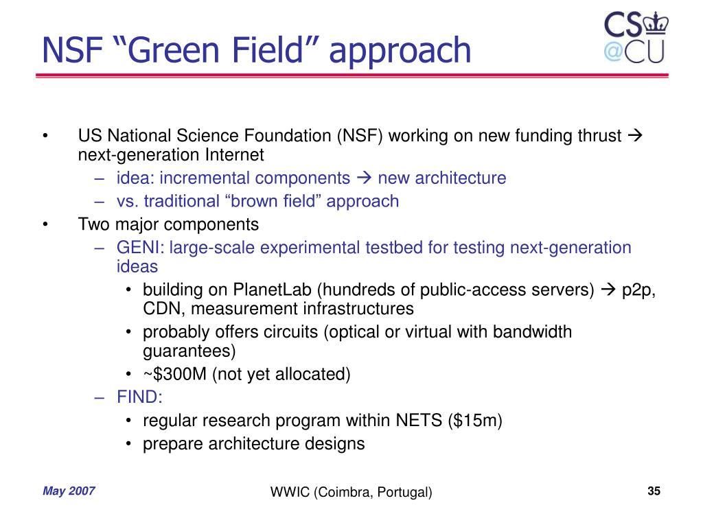 """NSF """"Green Field"""" approach"""