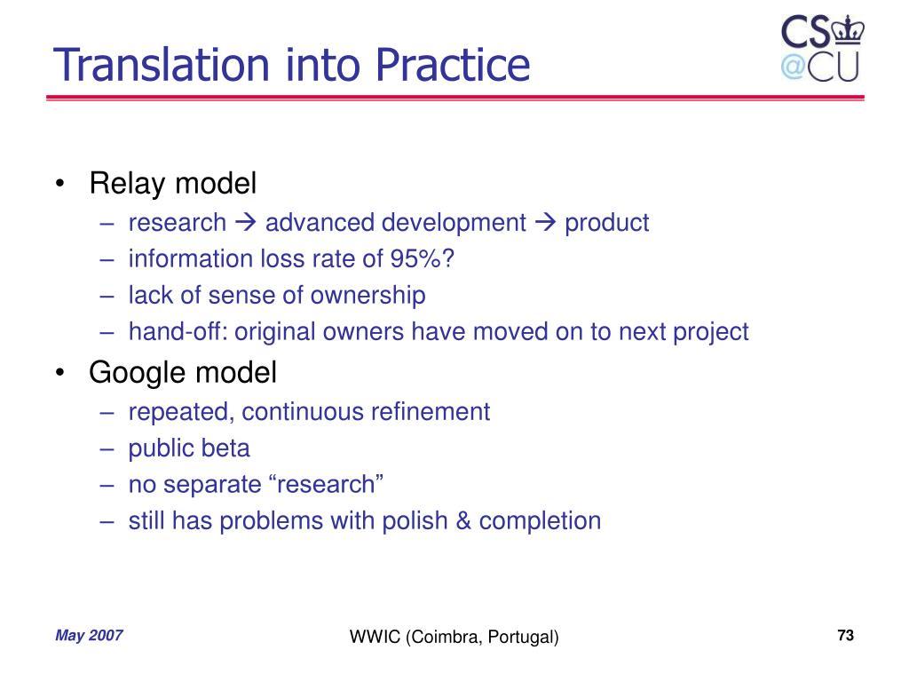 Translation into Practice