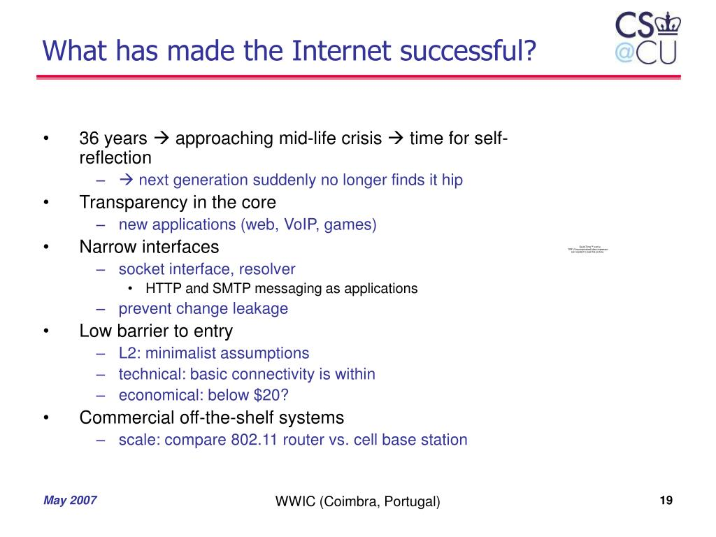 What has made the Internet successful?