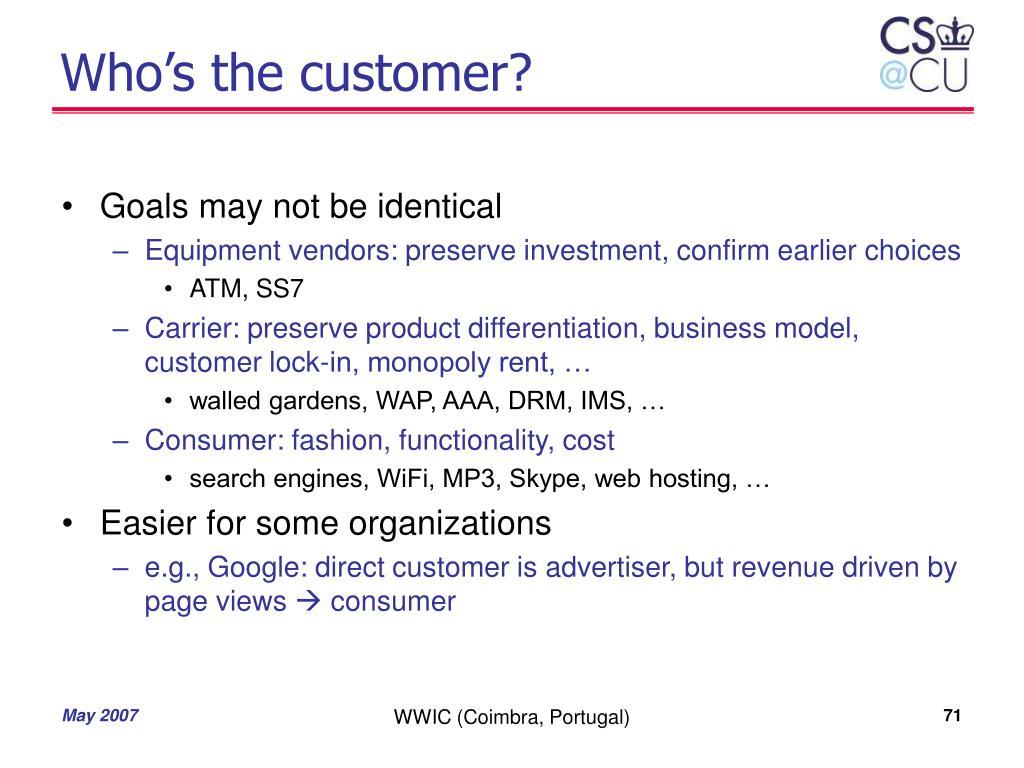 Who's the customer?