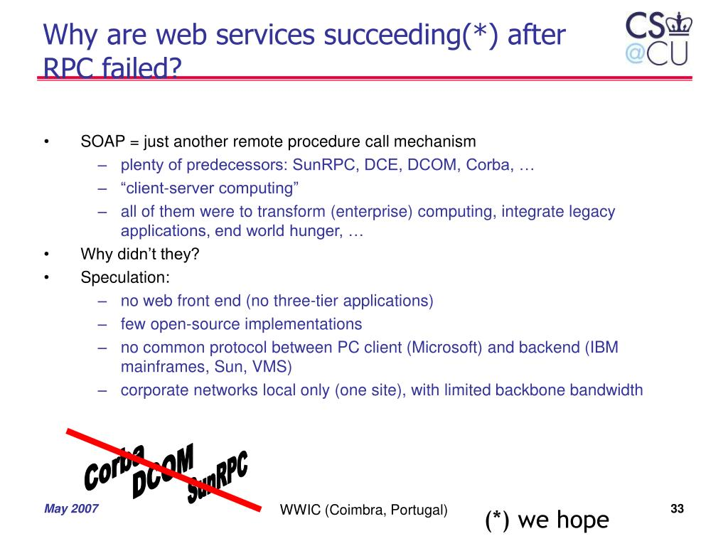 Why are web services succeeding(*) after RPC failed?