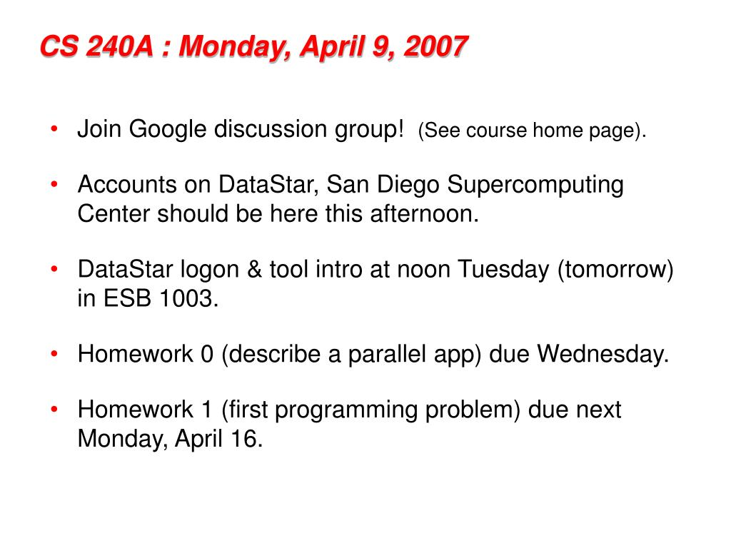 cs 240a monday april 9 2007