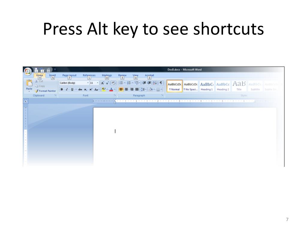 Press Alt key to see shortcuts