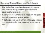 opening dialog boxes and task panes