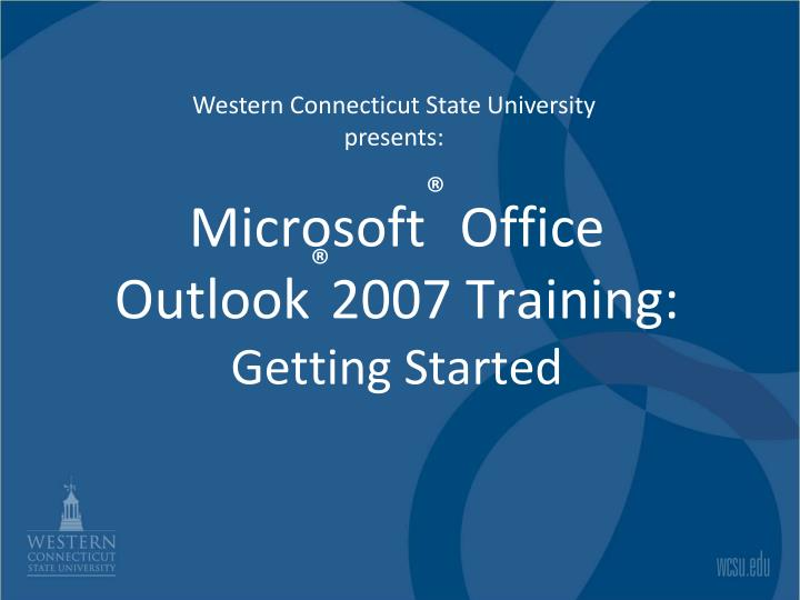 Microsoft office outlook 2007 training getting started