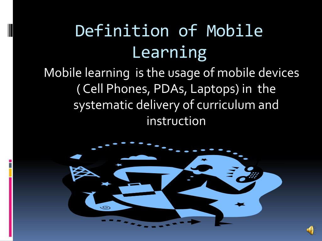 Definition of Mobile Learning