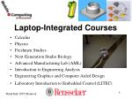 laptop integrated courses