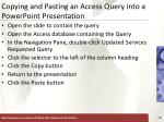 copying and pasting an access query into a powerpoint presentation