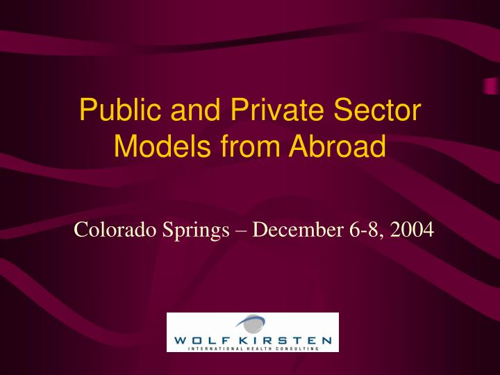 public and private sector models from abroad