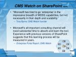 cms watch on sharepoint cont