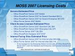 moss 2007 licensing costs