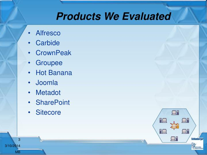 Products we evaluated