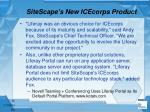 sitescape s new icecorps product