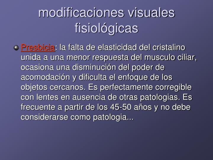 modificaciones visuales fisiológicas